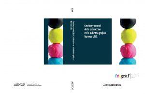 Comité Técnico 54 Industrias Gráficas de AENOR publica nuevo libro
