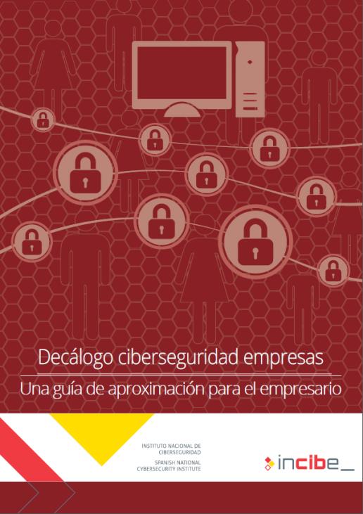 decálogo ciberseguridad empresas INCIBE
